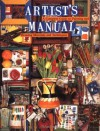 Artist's Manual: A Complete Guide to Paintings and Drawing Materials and techniques - Angela Gair