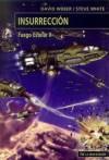Insurrección (Fuego estelar, #2) - David Weber, Steve White
