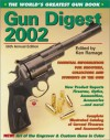 Gun Digest: The World's Greatest Gun Book - Ken Ramage