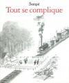 Tout se complique - Jean-Jacques Sempé