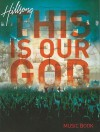 Hillsong: This Is Our God: Music Book - Integrity Music
