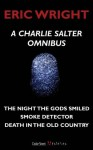 A Charlie Salter Omnibus: A Charlie Salter Mystery - Eric Wright