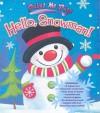 Hello, Snowman! - Kris Hirschmann, Victoria Hutto