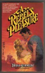 A Rebel's Pleasure - Diana Summers