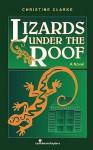 Lizards Under the Roof - Christine Clarke, Colleen Winter-Brathwaite, Carol Pitt