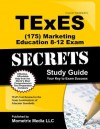 TExES (175) Marketing Education 8-12 Exam Secrets Study Guide: TExES Test Review for the Texas Examinations of Educator Standards - TExES Exam Secrets Test Prep Team