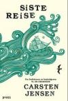 Siste reise - Carsten Jensen, Mie Hidle