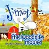 Jimey the Woodpile Mouse - Elar Ericsson