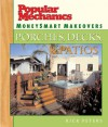 Popular Mechanics MoneySmart Makeovers: Porches, Decks & Patios - Rick Peters