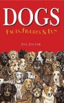 Dogs Facts, Figures & Fun - Ian Zaczek