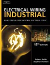 Electrical Wiring Industrial: Based on the 2005 National Electric Code - Robert L. Smith, Stephen L. Herman