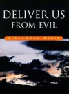 Deliver Us From Evil: Reading The Psalms As Poetry - Alexander Ryrie
