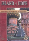 Island of Hope: Coming to America from Russia--1903 - Kathleen M. Muldoon, Tanya Lichinsky