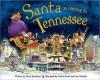 Santa Is Coming to Tennessee - Steve Smallman, Robert Dunn