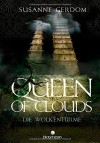 Queen of Clouds: Die Wolkentürme - Susanne Gerdom