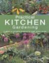 Practical Kitchen Gardening - Barbara Segall