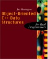 Object-Oriented C++ Data Structures for Real Programmers - Jan L. Harrington