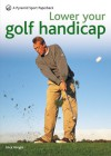 Lower Your Golf Handicap: A Pyramid Sport Paperback - Nick Wright