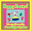 Hoppy Easter! - Penelope Dyan