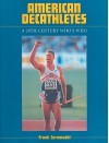 American Decathletes: A 20th Century Who's Who - Frank Zarnowski