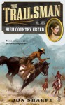 High Country Greed (The Trailsman, #365) - Jon Sharpe
