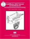 SolidWorks 2004 Tutorial and MultiMedia CD - David Planchard, Marie Planchard