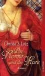 Die Nonne und die Hure - Christa S. Lotz