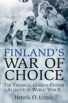 Finland's War of Choice - Henrik O. Lunde