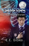 CHIMERAS: A Medical Mystery - E.E. Giorgi