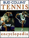 Bud Collins' Tennis Encyclopedia - Bud Collins
