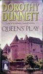 Queens' Play - Dorothy Dunnett, Andrew Napier