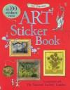 The Usborne Art Sticker Book [With Sticker(s)] - Sarah Courtauld, Katie Davies, Holly Surplice
