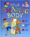 Your Amazing Body - Steve Parker