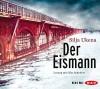 Der Eismann (6 CDs) - Silja Ukena, Götz Schubert