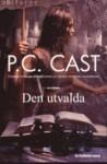 Den Utvalda - P.C. Cast