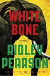 White Bone (A Risk Agent Novel) - Ridley Pearson