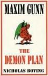 Maxim Gunn and the Demon Plan - Nicholas Boving