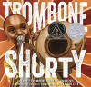 Trombone Shorty - Troy Andrews, Bryan Collier