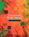 Classroom Teaching: A Primer For New Professionals - Andrea M. Guillaume