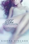 The Confession - Sierra Kincade