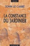 La constance du jardinier - John le Carré, Mimi Perrin, Isabelle Perrin