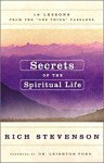 "Secrets of the Spiritual Life: 10 Lessons from the ""One Thing"" Passages - Rich Stevenson, Leighton Ford"
