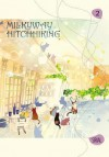Milkyway Hitchhiking, Vol. 2 - Sirial