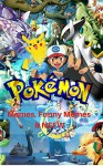 Pokemon: Best Memes, Funny Memes & NSFW (Pokemon book 2) - Pokemon, Jackson Lopez
