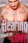BEARing Down On Love: BBW Paranormal Werebear Shifter Romance - Angel Winter