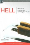 Hell: How Could a Loving God Send Anyone There? - Beth Jones