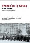 Fransa'da İç Savaş - Karl Marx, Arda Dağlar