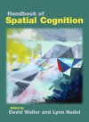 Handbook of Spatial Cognition - David Waller, Lynn Nadel
