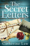 The Secret Letters: A heartbreaking story of love and loss - Catherine Law