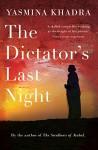 The Dictator's Last Night - Yasmina Khadra, Julian Evans